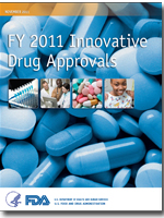 FY 2011 Innovative Drug Approvals